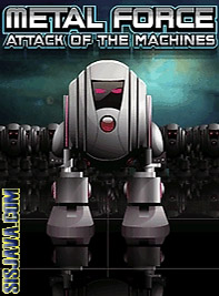 Metal Force Attack Of The Machines (Металлическая Сила)